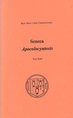 [(Apocolocyntosis)] [Author: Pseudo-Seneca] published on (January, 1988)