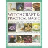 The Complete Illustrated Encyclopedia of Witchcraft & Practical Magic by Susan Greenwood (2006-08-01)