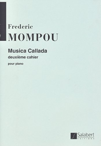Frederic Mompou: Musica Callada - Book Two. Partituras para Piano