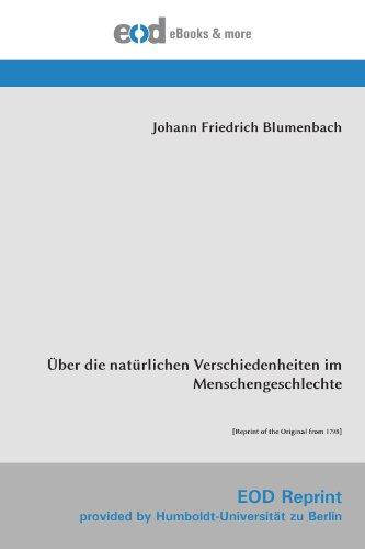 Über die natürlichen Verschiedenheiten im Menschengeschlechte: [Reprint of the Original from 1798]