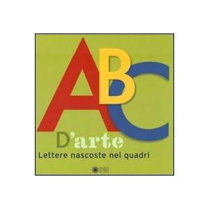 ABC d'arte. Lettere nascoste nei quadri
