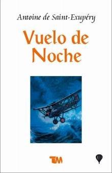 Vuelo De Noche/ Night Flight