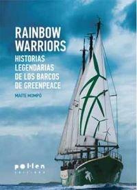 rainbow-warriors-historias-legendarias-de-los-barcos-de-greenpeace-produccio-neta