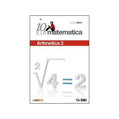 Io E La Matematica. Per La Scuola Media. Con Espansione Online: 2