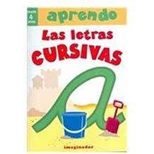 Aprendo las letras cursivas/I Learn Cursive Letters