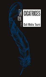 Cicatrices par  Toure Dali Misha
