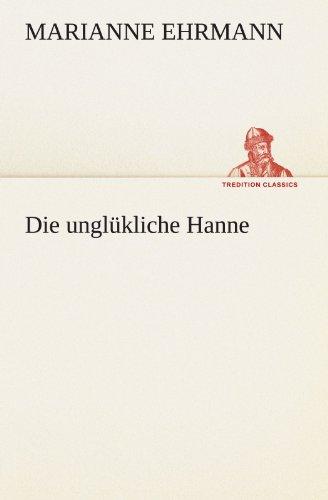 Die unglükliche Hanne (TREDITION CLASSICS)