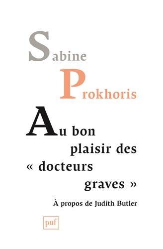 Au bon plaisir des docteurs graves