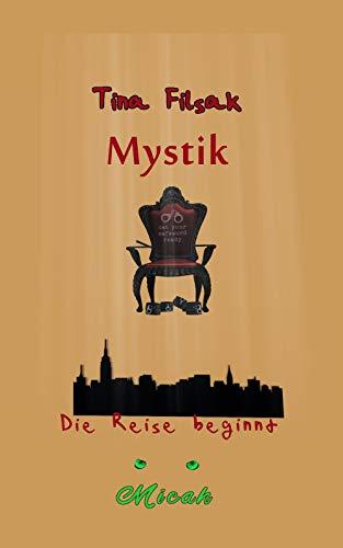 MYSTIK: Die Reise beginnt