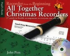 John Pitts: Recorder from the Beginning - All Together Christmas Recorders (Book/CD) +CD