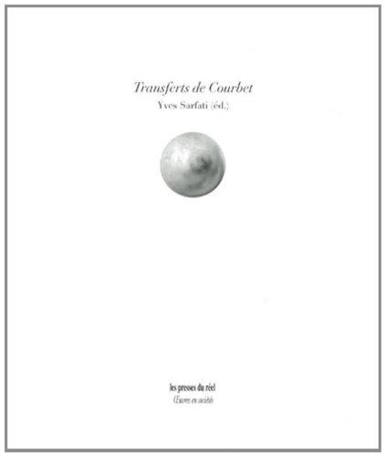 Transferts de Courbet par Yves Sarfati