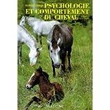 PSYCHOLOGIE ET COMPORTEMENT DU CHEVAL. 4ème édition