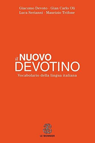 Il nuovo Devotino. Vocabolario della lingua italiana (Dizionari)