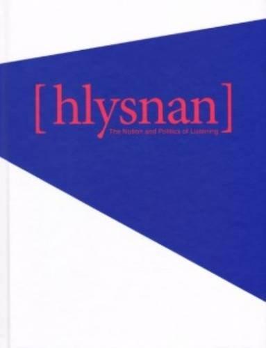 Hlysnan - the Notion and Politics of Listening por Berit Fischer