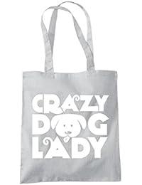 Crazy Dog Lady - Tote Shopper Fashion Bag