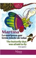 Martina la mariposa que tenia miedo de volar/Martina the butterfly which was afraid of flying (Milenio Junior) por Irma Aguirre
