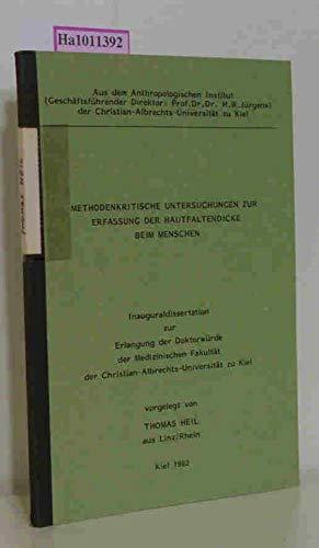 Methodenkritische Untersuchungen zur Erfassung der Hautfaltendicke beim Menschen. Univ. Kiel, 1982.