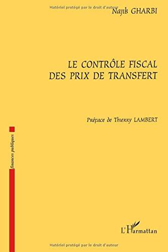 Le contrôle fiscal des prix de transfert