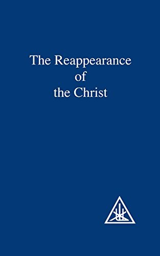 The Reappearance of the Christ by Alice A. Bailey (1960-12-27)