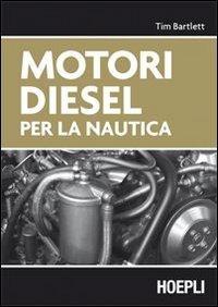 Motori diesel per la nautica di Tim Bartlett