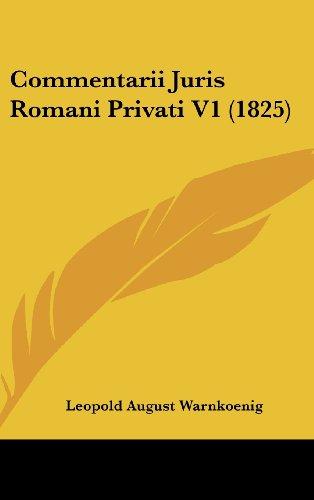Commentarii Juris Romani Privati V1 (1825)