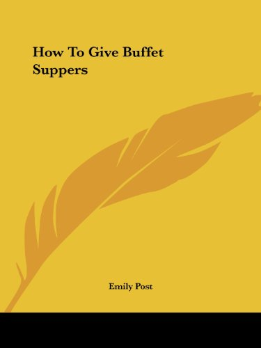 How to Give Buffet Suppers