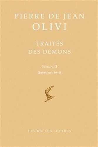 Trait des dmons: Summa, II Questions 40-48