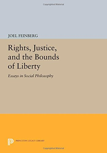 Rights, Justice, and the Bounds of Liberty: Essays in Social Philosophy (Princeton Legacy Library)