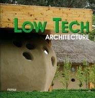 Low Tech Architecture