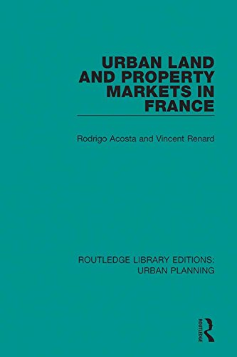 Urban Land and Property Markets in France: Volume 1 (Routledge Library Editions: Urban Planning)