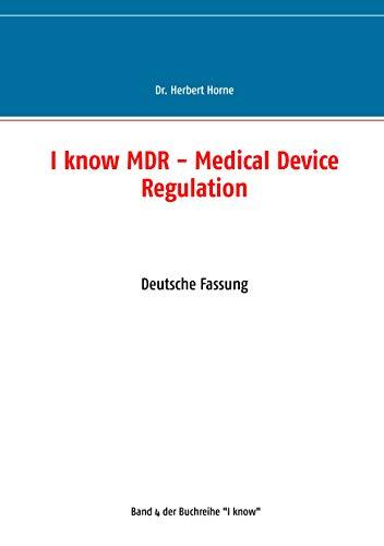 Descargar Libros En Gratis I know MDR - Medical Device Regulation: Deutsche Fassung Ebooks Epub