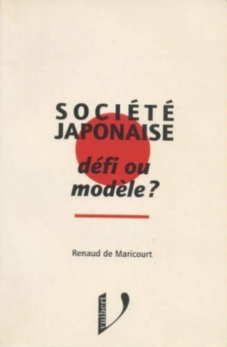 SOCIETE JAPONAISE . DEFI OU MODELE