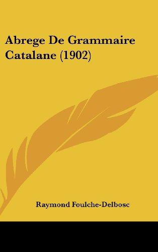 Abrege de Grammaire Catalane (1902)