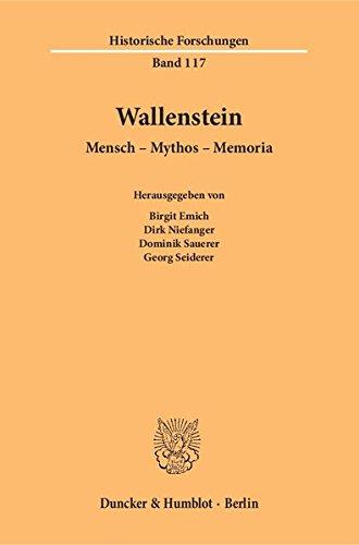 Wallenstein.: Mensch - Mythos - Memoria. (Historische Forschungen)