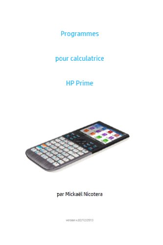 Programmes pour calculatrice HP Prime (French Edition) eBook ...
