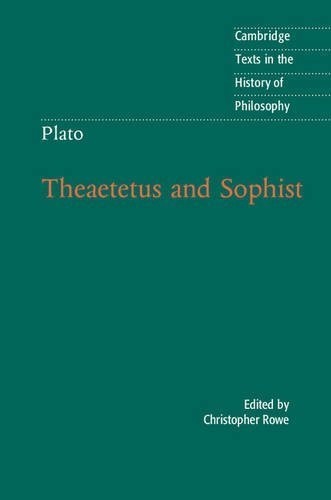 Plato: Theaetetus and Sophist (Cambridge Texts in the History of Philosophy) (2015-11-24)