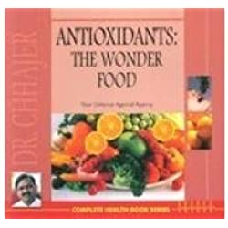 Antioxidants The Wonder Food