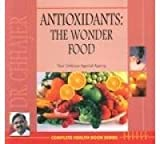 Antioxidants The Wonder Food