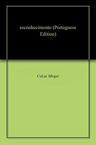 reconhecimento (Portuguese Edition) por CoLas Mirger