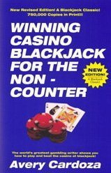 Winning Casino Blackjack for the Non-Counter: A Step-By-Step Manual for Blackjack Players