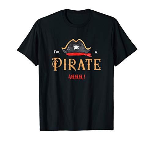 Internationalen Den Kostüm Einfach - I'm a Pirate Arr Halloween Einfaches Kostüm Karibik T-Shirt