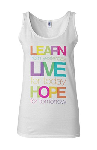 Learn Live Hope Tomorrow Quote Novelty White Femme Women Tricot de Corps Tank Top Vest **Blanc