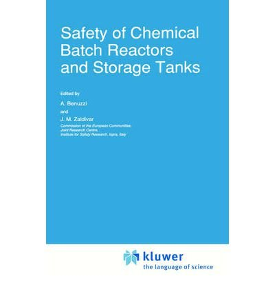 By Zaldivar, J M ( Author ) [ Safety of Chemical Batch Reactors and Storage Tanks (1991) (Euro Courses #1) ] Mar - 1991 { Hardcover } - Chemical Storage Tank