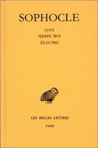 Oeuvres, tome 2 : Ajax - Oedipe roi - Electre