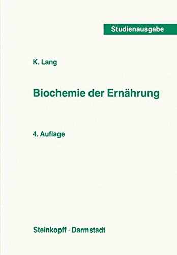 Biochemie der Ernährung (German Edition) (Current Topics in Nutritional Sciences)