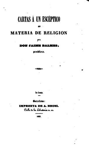Cartas á un escéptico en materia de religión por Jaime Luciano Balmes
