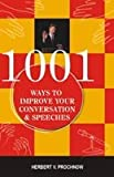1001 Ways to Improve Your Conversation and Speeches
