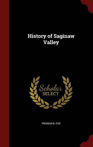 History of Saginaw Valley