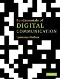 Fundamentals Of Digital Communication (South Asian Edition)