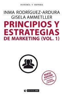 Principios y estrategias de marketing (Vol. I) Nueva edición revisada y ampliada (Manuales)